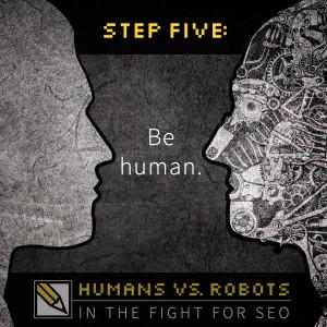 SEO Step 5: Be Human.